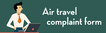 Air travel complaint form