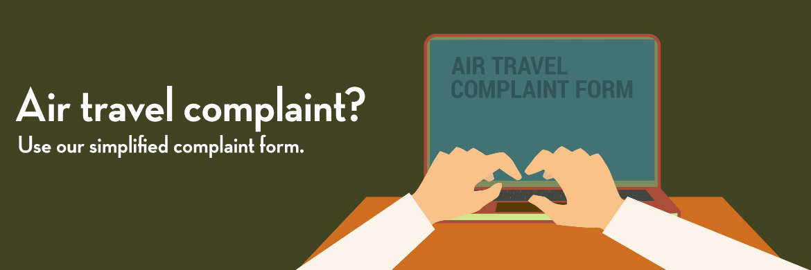 Airline complaint? Use our simplified complaint form
