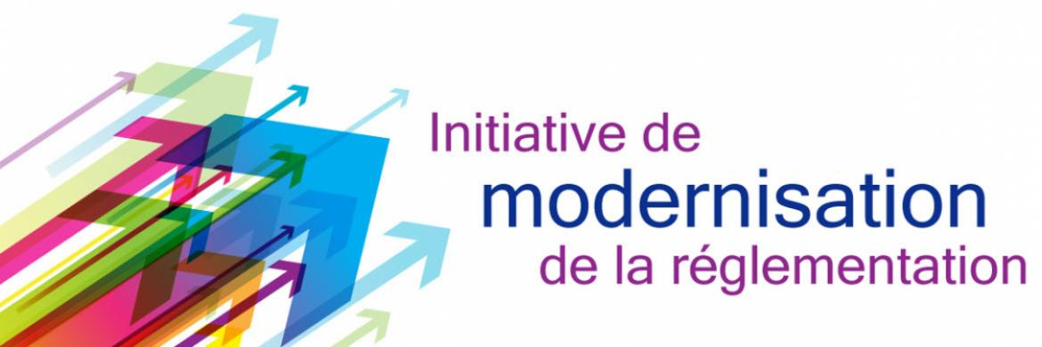 Initiative de modernisation de la réglementation